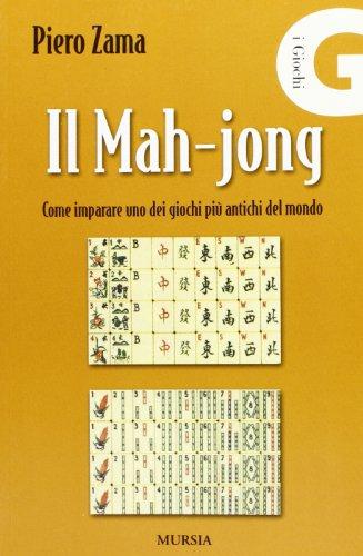 Il mah-jong. Come imparare uno dei giochi più antichi del mondo