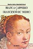 Bianca Cappello e Francesco de' Medici