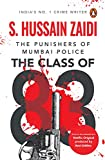 The Class of 83: The Punishers of Mumbai Police (English Edition)