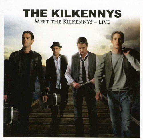 Kilkennys,the: Meet the Kilkennys (Audio CD)