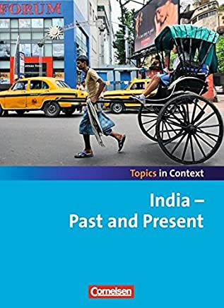 Context 21 - Topics in Context. India - Past and Present. Schülerheft