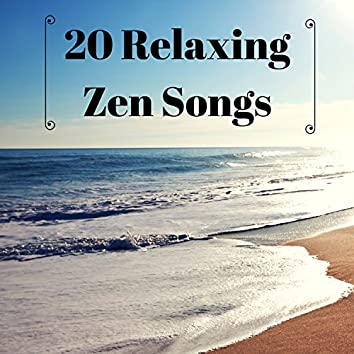 20 Relaxing Zen Songs - Calmness and Serenity Music for Therapeutic Touch Massage