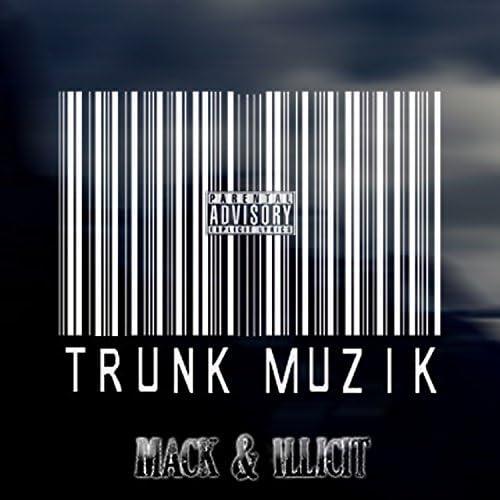 Mack & Illicit