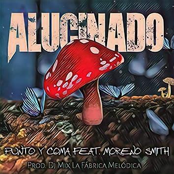 Alucinado (feat. Moreno Smith)