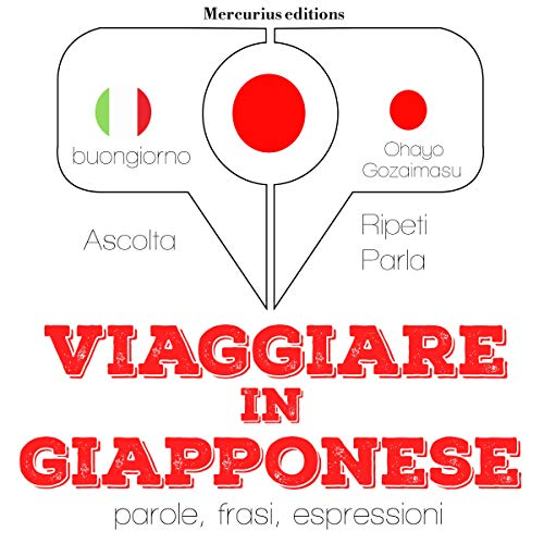 Viaggiare in giapponese audiobook cover art