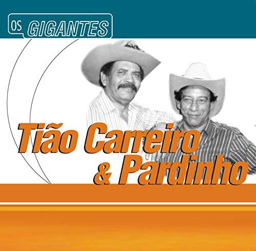 Tiao Carreiro E Pardinho - Gigantes [CD]