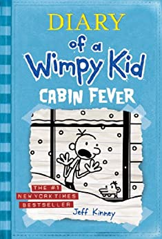 Cabin Fever (Diary of a Wimpy Kid, Book 6) by [Jeff Kinney]