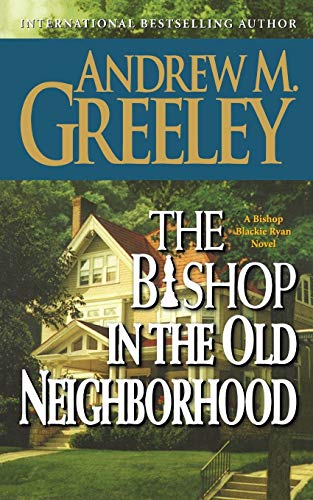 THE BISHOP IN THE OLD NEIGHBORHOOD (Bishop Blackie Ryan, 5)