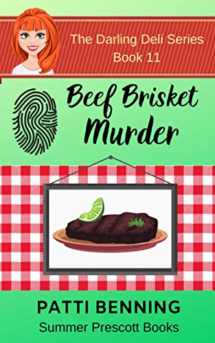 Beef Brisket Murder (The Darling Deli Series Book 11)