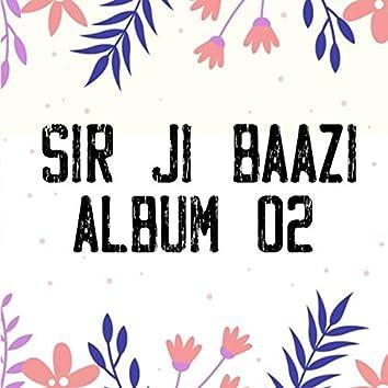 Sir Ji Baazi, Vol. 02