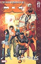 Ultimate X-Men Volume 17: Sentinels TPB: Sentinels v. 17 (Graphic Novel Pb) by Kirkman, Robert (2008) Paperback