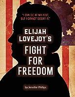 Elijah Lovejoy's Fight for Freedom