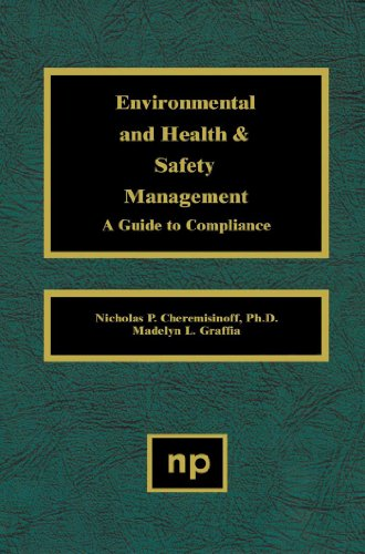 Environmental and Health and Safety Management: A Guide to Compliance (English Edition)