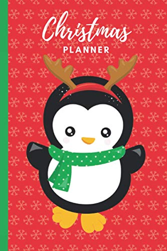 Christmas Planner: Baby Penguin in Reindeer Costume Cover / 12-Week To Do List Notebook / Checklist Organizer with Monthly Calendars / 6x9 Size Logbook / Event Planning Gift