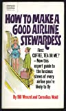 How to Make a Good Airline Stewardess