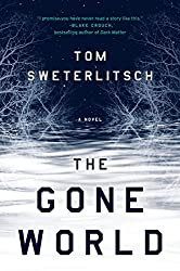 Copy of The Gone World by Tom Sweterlitsch