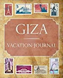 Giza Vacation Journal: Blank Lined Giza Travel Journal/Notebook/Diary Gift Idea for People Who Love to Travel