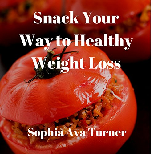 Snack Your Way to Healthy Weight Loss cover art