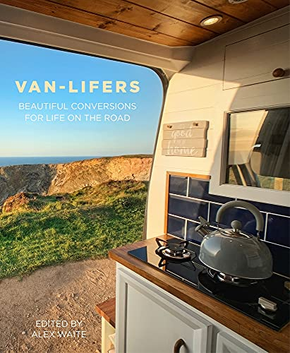 Van-Lifers: Beautiful Conversions for Life on the Road