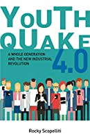 Youthquake 4.0: A Whole Generation and the New Industrial Revolution