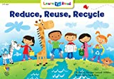 Reduce, Reuse, Recycle (Emergent Reader Science; Level 1)