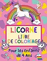 Licorne Livre de Coloriage Pour les Enfants de 4 Ans: Livre de Coloriage Pour les Filles | Cadeaux de Noël Pour les Filles