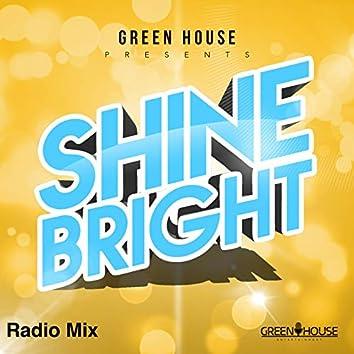 Shine Bright (Radio Mix)