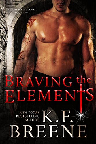 Braving the Elements (Darkness #2) (English Edition)