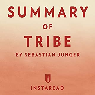 Summary of Tribe: By Sebastian Junger | Includes Analysis cover art