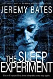 The Sleep Experiment: An edge-of-your-seat psychological thriller (World's Scariest Legends Book 2) (English Edition)