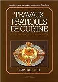 Travaux pratiques de cuisine by Michel Maincent(1905-06-08)