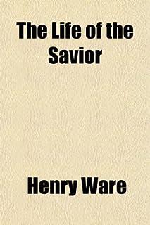 The Life of the Savior
