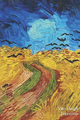 Van Gogh Taccuino: Campo di Grano con Volo di Corvi - Vincent van Gogh | Elegante e Pratico | Diario, 100 Pagine, a Righe