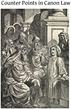Counter Points in Canon Law