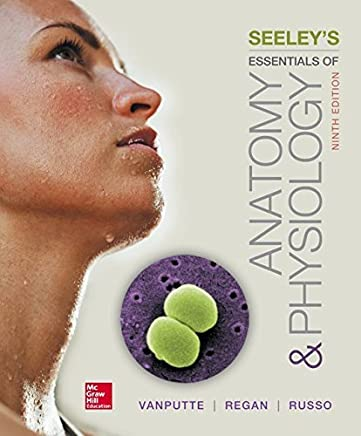 Seeley's Essentials of Anatomy and Physiology by Cinnamon VanPutte Jennifer Regan Andrew F. Russo Dr.(2015-01-12)