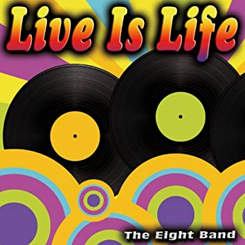 Live Is Life - Single