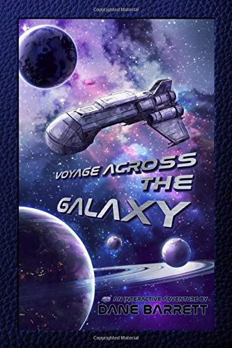 Compare Textbook Prices for Voyage Across the Galaxy: An Interactive Adventure by Dane Barrett  ISBN 9798640334395 by Barrett, Dane,Fox, Kim,Christ, Vincent