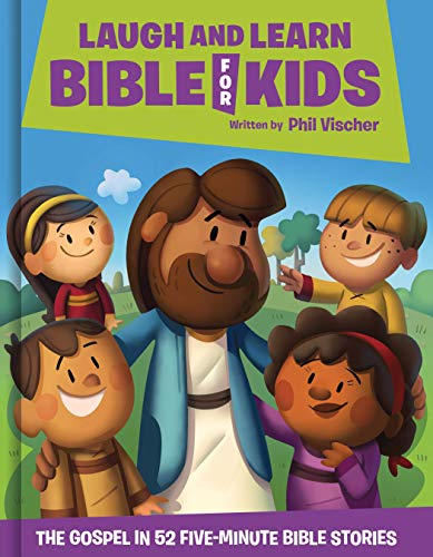 Laugh and Learn Bible for Kids: The Gospel in 52...