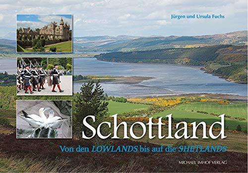 Schottland: Von den Lowlands bis auf die Shetlands