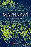 Mathnawî, la quête de l'absolu T2 - Tome 2, Livres IV à VI