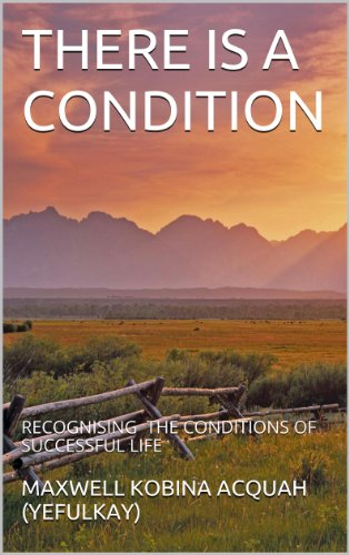 Book: THERE IS A CONDITION by Maxwell Kobina Acquah