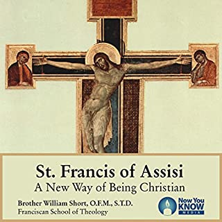 St. Francis of Assisi: A New Way of Being Christian audiobook cover art