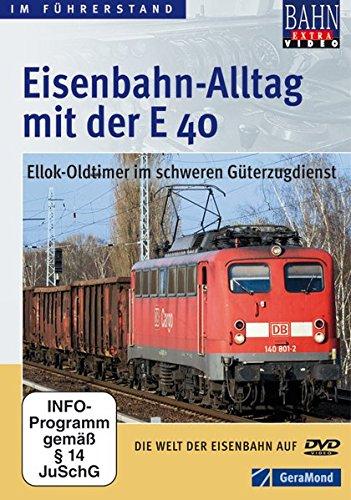 Eisenbahn Alltag mit der E 40 als DVD: Dem Lokführer auf einer Führerstandsmitfahrt mit dem Eisenbahn Oldtimer Ellok E 40 über die Schulter schauen - in 80 Minuten als Video