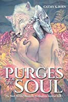 Purges of the Soul: The Flash Fiction Chronicles: Allegories Inspired by Art