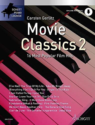 Movie Classics 2: 16 Most Popular Film Hits. Band 2. Klavier. Ausgabe mit Online-Audiodatei. (Schott Piano Lounge)