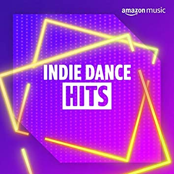 Indie Dance Hits