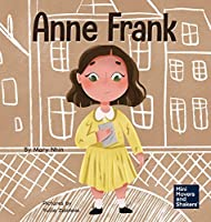 Anne Frank: A Kid's Book About Hope (Mini Movers and Shakers)