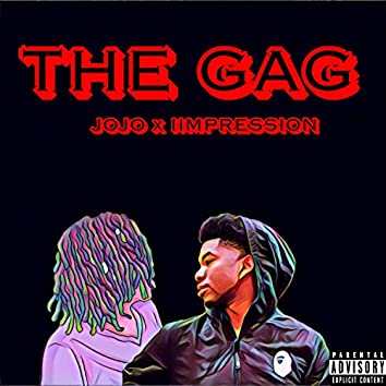 The Gag (feat. Iimpression)