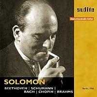 SOLOMON PLAYS BEETHOVEN, SCHUMANN, BACH, CHOPIN, BRAHMS by SOLOMON (2010-09-28)