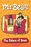 Mr Bean - The Palace of Bean (Popcorn Elt Primary Readers)